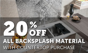 20% Off of All Backspalash Material with Countertop Purchase